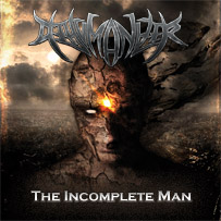 dehumanizer the incomplete man